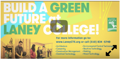 Build a Green Future at Laney College Video